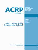 Pdf Airport Passenger-related Processing Rates Guidebook