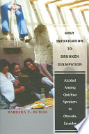 Holy Intoxication to Drunken Dissipation
