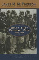 What They Fought for 1861 1865 Book