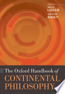 The Oxford Handbook of Continental Philosophy