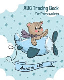 Animal ABC Tracing Book For Preschoolers