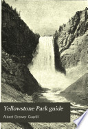 Yellowstone Park Guide Book