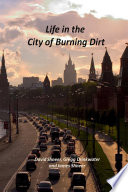 Life In The City Of Burning Dirt