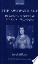The Awkward Age In Women S Popular Fiction 1850 1900