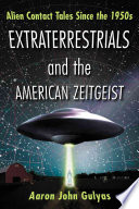 Extraterrestrials and the American Zeitgeist