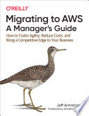 Migrating to AWS  A Manager s Guide