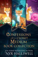 Pdf Confessions of a Closet Medium Books 1-3 Special Edition (Three Supernatural Southern Cozy Mysteries about a Reluctant Ghost Whisperer)