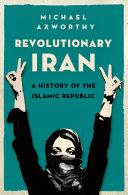 Revolutionary Iran [Pdf/ePub] eBook
