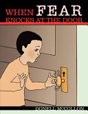 When Fear Knocks at the Door
