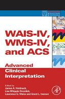 WAIS IV  WMS IV  and ACS