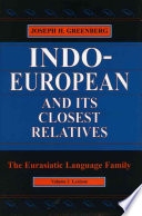 Indo European And Its Closest Relatives