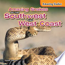 Amazing Snakes Of The Southwest And West Coast