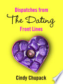 Dispatches from the Dating Front Lines Pdf/ePub eBook