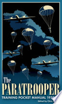 The Paratrooper Training Pocket Manual 1939 45