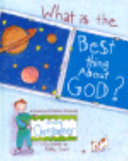 What is the Best Thing about God