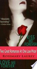Kiss Me Forever Love Me Forever Book PDF
