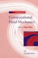 Handbook of Computational Fluid Mechanics