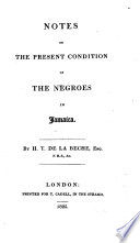 Notes on the Present Condition of the Negroes in Jamaica