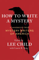 link to How to write a mystery : a handbook from Mystery Writers of America in the TCC library catalog