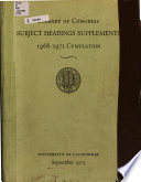 Library of Congress Subject Headings Supplements, 1966-1971 Cumulation
