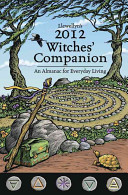 Llewellyn s 2012 Witches  Companion