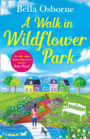 A Walk in Wildflower Park (Wildflower Park Series) Pdf/ePub eBook
