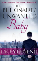 The Billionaire's Unwanted Baby