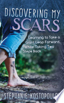 Discovering My Scars