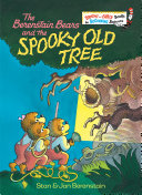 Pdf The Berenstain Bears and the Spooky Old Tree