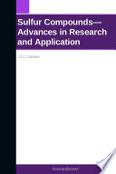 Sulfur Compounds—Advances in Research and Application: 2012 Edition