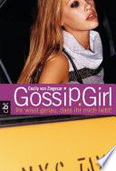 Gossip Girl 2  : Ihr wisst genau, dass ihr mich liebt!