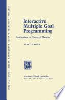 Interactive Multiple Goal Programming