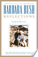 """Reflections: Life After the White House"" by Barbara Bush"