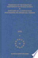 Yearbook of the European Convention on Human Rights/Annuaire de La Convention Europeenne Des Droits de L'Homme, Volume 45 (2002)