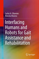 Interfacing Humans and Robots for Gait Assistance and Rehabilitation