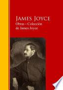Obras ─ Colección de James Joyce  : Biblioteca de Grandes Escritores