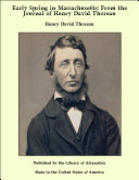 Early Spring in Massachusetts  From the Journal of Henry David Thoreau