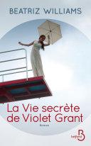 La vie secrète de Violet Grant Pdf/ePub eBook