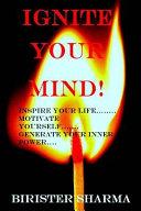 Ignite Your Mind