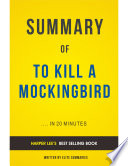 To Kill A Mockingbird By Harper Lee Summary Analysis
