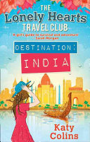 The Lonely Hearts Travel Club 02  Destination India