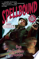 Spellbound  Book II of the Grimnoir Chronicles