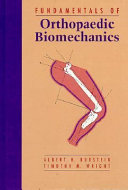 Fundamentals of Orthopaedic Biomechanics