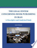 The Legal System Concerning Book Publishing in Iran