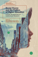 Social Theory and the Politics of Higher Education Pdf/ePub eBook