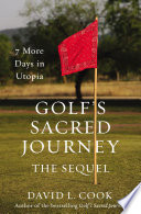 Golf s Sacred Journey  the Sequel