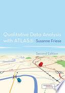 Qualitative Data Analysis with ATLAS ti Book