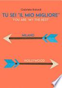 """Tu sei """"il mio Migliore"""" (You are """"my the Best"""")"""