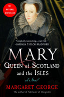 Mary Queen of Scotland   The Isles