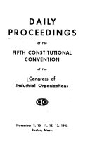 Proceedings Of The Constitutional Convention Of The Congress Of Industrial Organizations